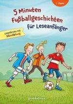5 Minuten Fußballgeschichten für Leseanfänger, 1. Klasse - Lesenlernen mit Silbenfärbung