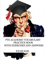 PTE Academic Vocabulary Practice Book with Exercises and Answers