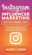 Instagram Influencer Marketing Adversiting 2021