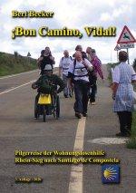 !Bon Camino, Vidal!