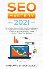 SEO Mastery 2021