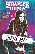 Stranger Things Šílená Max