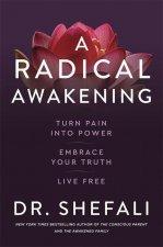 Radical Awakening