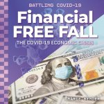 Financial Free Fall: The Covid-19 Economic Crisis
