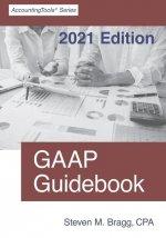 GAAP Guidebook: 2021 Edition