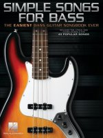 Simple Songs for Bass: The Easiest Bass Guitar Songbook Ever