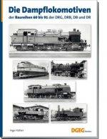 Die Dampflokomotiven der Baureihen 60 bis 91 der DRG, DRB, DB und DR