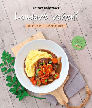 Loudavé vaření Recepty pro pomalý hrnec