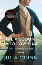 Bridgerton: The Viscount Who Loved Me (Bridgertons Book 2)