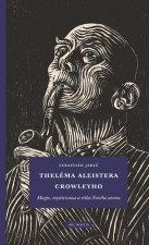 Theléma Aleistera Crowleyho