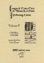 Cantigas De Santa Maria Of Alfonso X, El Sabio, A Performing Edition