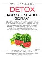 Mystický léčitel Detox jako cesta ke zdraví