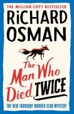 Man Who Died Twice