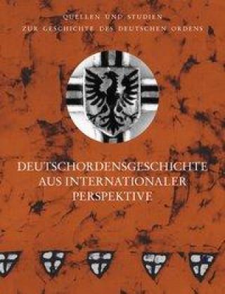 Deutschordensgeschichte aus internationaler Perspektive
