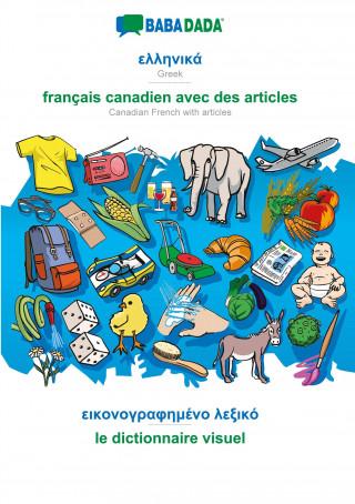 BABADADA black-and-white, Greek (in greek script) - français canadien avec des articles, visual dictionary (in greek script) - le dictionnaire visuel