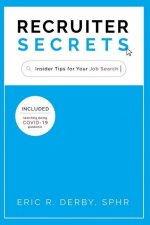 Recruiter Secrets: Insider Tips for Your Job Search