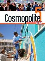 Cosmopolite 5 : Livre de l'élève + audio/vidéo téléchargeables