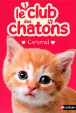 Le club des chatons 1: Caramel