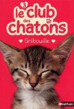 Le club des chatons 3: Gribouille
