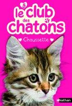 Le club des chatons 5: Chaussette
