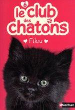 Le club des chatons 6: Filou