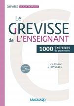 Le Grevisse de l'enseignant - 1000 exercices de grammaire