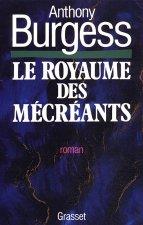 LE ROYAUME DES MECREANTS