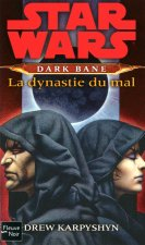 Star Wars - numéro 108 Dark Bane : La dynastie du mal