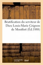 Beatification du serviteur de Dieu Louis-Marie Grignon de Montfort