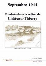 Septembre 1914 Combats dans la région de Château-Thierry