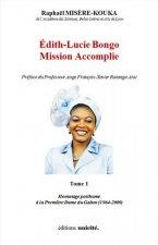 Édith-Lucie Bongo Mission Accomplie