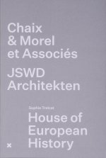 House of European History / Chaix & Morel et Associés - JSWD Architekten