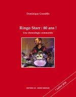 Ringo Starr : 80 ans !, une chronologie commentée
