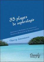 35 plages de sophrologie - apprenez à développer vos ressources !