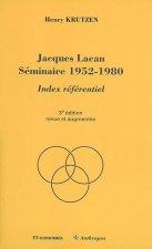 Jacques Lacan, Séminaire 1952-1980 - index référentiel