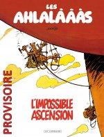 Les Ahlalàààs  - Tome 0 - Les Ahlalàààs, l'impossible ascension