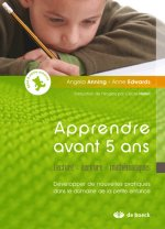 Apprendre avant 5 ans - Lecture - écriture - mathématiques