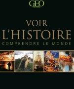 VOIR L'HISTOIRE - COMPRENDRE LE MONDE