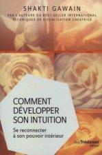 Comment développer son intuition (Poche)