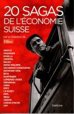 20 SAGAS DE L'ECONOMIE SUISSE