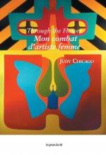 Through the Flower - Mon combat d'artiste femme