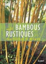 Bambous rustiques