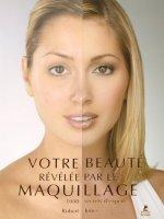 Votre beauté révélée par le maquillage