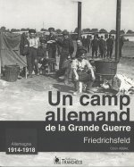 Un Camp Allemand De La Grande Guerre Friedrichsfeld Allemag