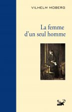 LA FEMME D'UN SEUL HOMME