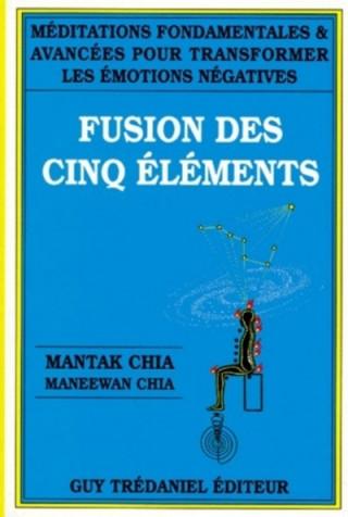 La fusion des cinq éléments