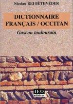 Dictionnaire francais - occitan gascon toulousain