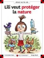 Lili veut protéger la nature - tome 23