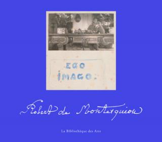Robert de Montesquiou - Ego imago