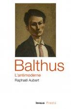 Balthus, l'antimoderne